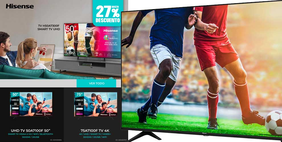 Descuento especial 27% Hisense para smart tv